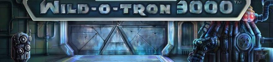 Wild O Tron 3000 Netent